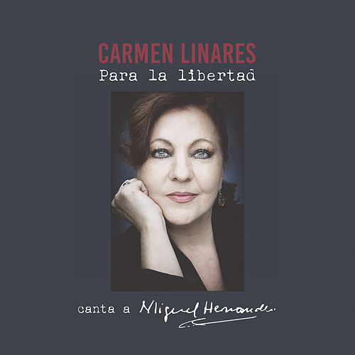 Play & Download Para la Libertad by Carmen Linares | Napster