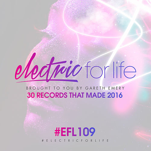 Electric For Life Episode 109 by Various Artists