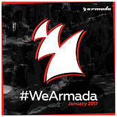 Play & Download #WeArmada 2017 - January by Various Artists | Napster