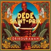 Drikouraman by Dédé Saint-Prix