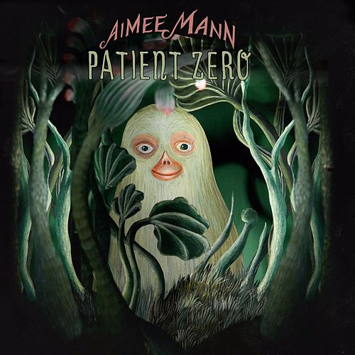 Play & Download Patient Zero by Aimee Mann | Napster
