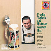 Greatest Hits by Frankie Yankovic