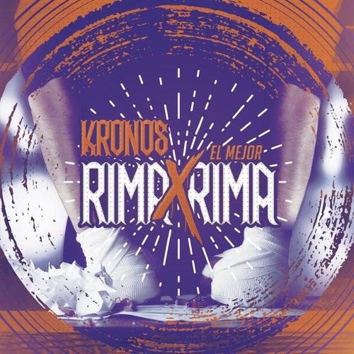 Play & Download El Mejor Rima por Rima by Kronos | Napster