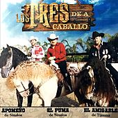 Play & Download Los Tres de a Caballo by Various Artists   Napster