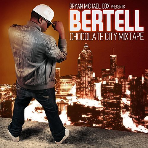 Play & Download Chocolate City by Bertell | Napster