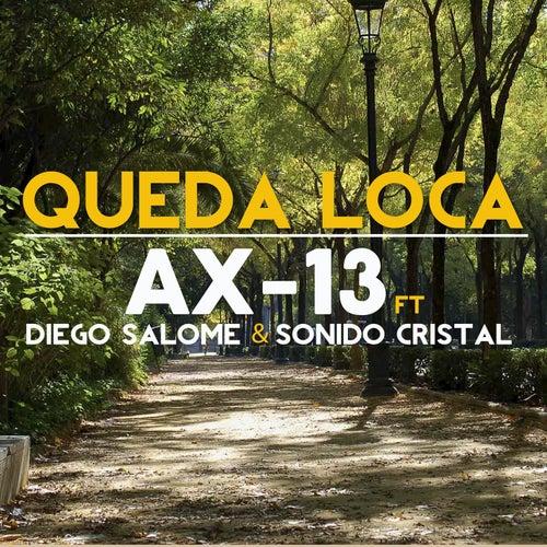 Queda Loca de Ax-13