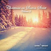 Christmas on Seaton Street, Vol. 2 by Various Artists