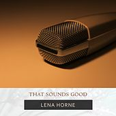 That Sounds Good de Lena Horne
