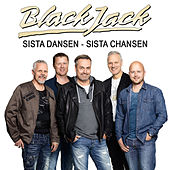 Play & Download Sista dansen - sista chansen by Blackjack | Napster