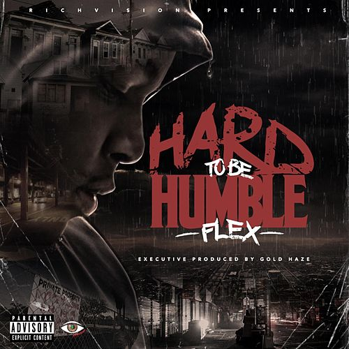 Play & Download Hard to Be Humble by Flex | Napster