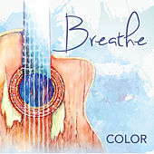 Play & Download Breathe by Color | Napster