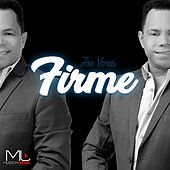 Firme by Joe Veras