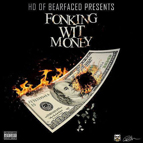 Play & Download Fonking Wit Money by HD | Napster