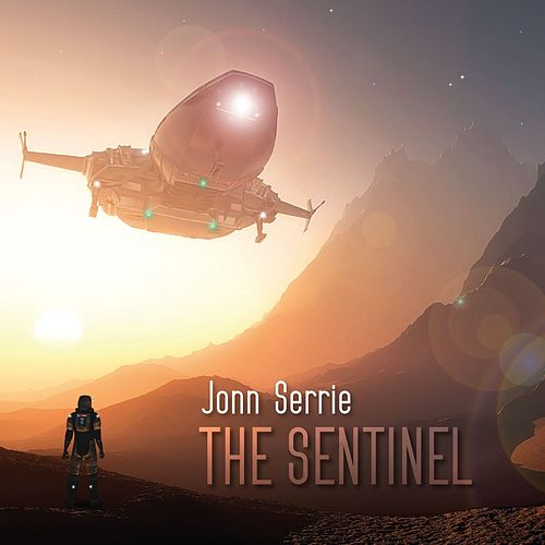 Play & Download The Sentinel by Jonn Serrie | Napster