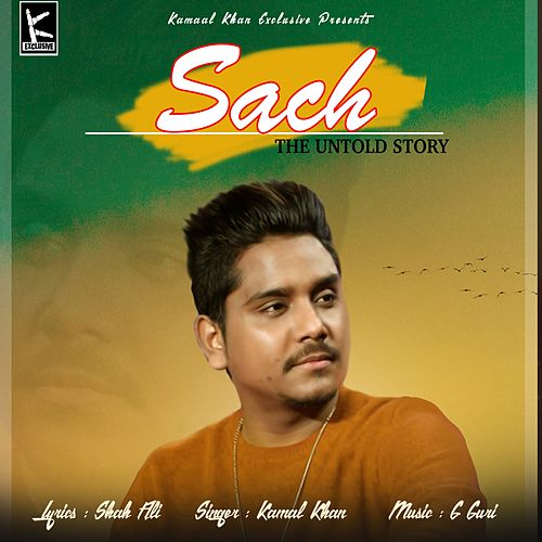 Play & Download Sach - The Untold Story by Kamaal Khan | Napster