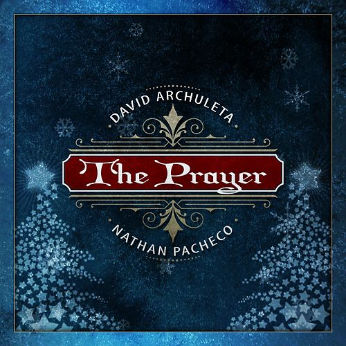 Play & Download The Prayer by David Archuleta | Napster