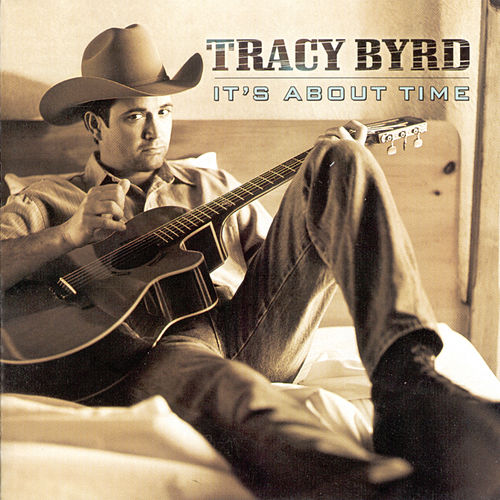 Play & Download It's About Time by Tracy Byrd | Napster