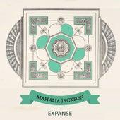 Expanse by Mahalia Jackson