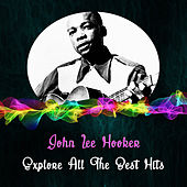 Explore All the Best Hits de John Lee Hooker