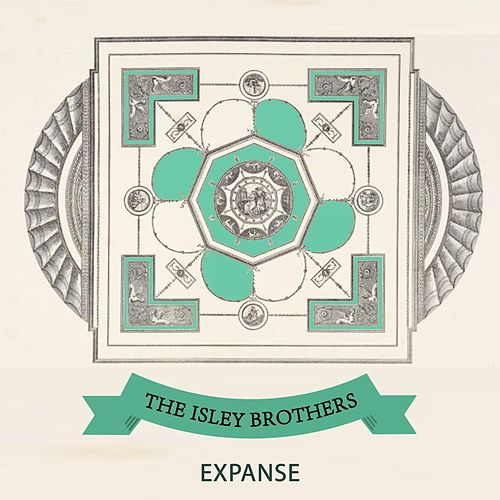 Expanse by The Isley Brothers