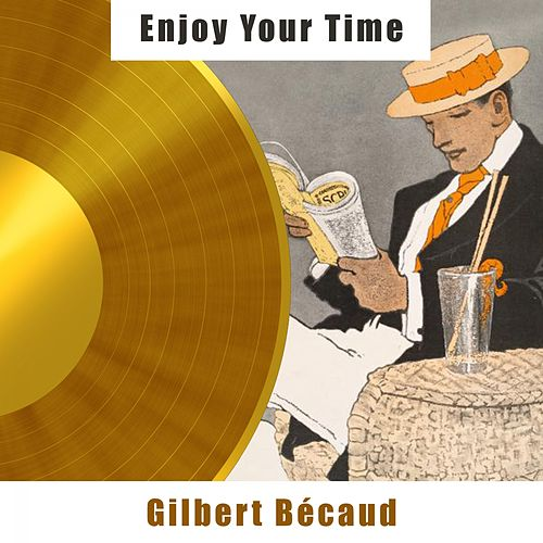 Enjoy Your Time de Gilbert Becaud