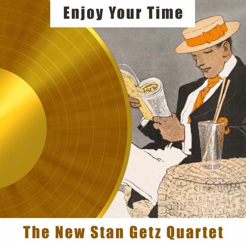Enjoy Your Time de Stan Getz
