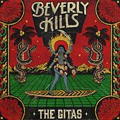 Play & Download Beverly Kills by The Gitas | Napster