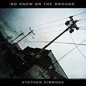 No Snow on the Ground by Stephen Simmons