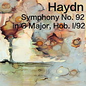 Play & Download Haydn Symphony No. 92 in G Major, Hob. 1/92 by The St Petra Russian Symphony Orchestra | Napster