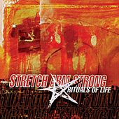 Play & Download Rituals of Life by Stretch Arm Strong | Napster