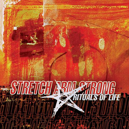 Rituals of Life by Stretch Arm Strong