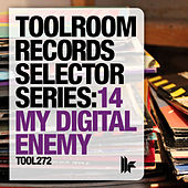 Play & Download Toolroom Records Selector Series 14: My Digital Enemy by Various Artists | Napster