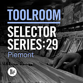 Toolroom Selector Series: 29 Piemont by Various Artists