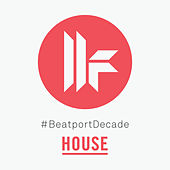 Toolroom #BeatportDecade House by Various Artists