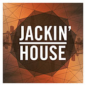 Play & Download Jackin' House by Various Artists | Napster
