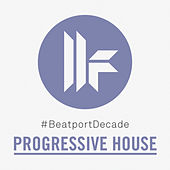 Toolroom #BeatportDecade Progressive House by Various Artists