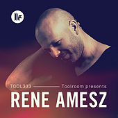Toolroom Presents: Rene Amesz by Various Artists