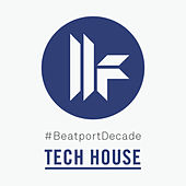 Toolroom #BeatportDecade Tech House by Various Artists