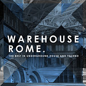 Play & Download Warehouse Rome by Various Artists | Napster