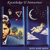 Knowledge & Innocence by Terry Scott Taylor