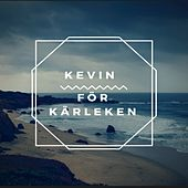 Play & Download För Kärleken by Kevin | Napster