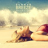 Summer Breeze by Solar Cycle