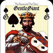 The Power and the Glory by Gentle Giant