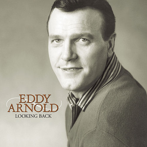 Play & Download Looking Back by Eddy Arnold | Napster
