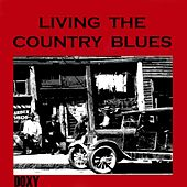 Living the Country Blues (Doxy Collection) by Various Artists