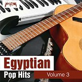 Egyptian Pop Hits, Vol. 3 by Various Artists