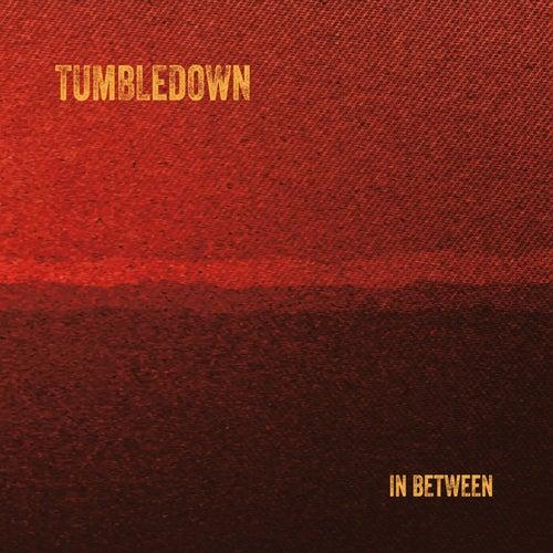 In Between by Mike Herrera's Tumbledown