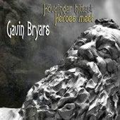 Play & Download Bryars: Hövdingar Hittast by Various Artists | Napster