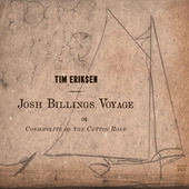 Josh Billings Voyage Or, Cosmopolite on the Cotton Road by Tim Eriksen