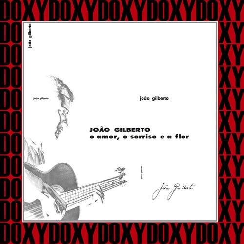 O Amor, o Sorriso e a Flor (Hd Remastered Edition, Doxy Collection) de João Gilberto